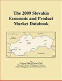 The 2009 Slovakia Economic and Product Market Databook, , 0546450172