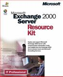 Microsoft® Exchange 2000 Server Resource Kit, Microsoft Official Academic Course Staff and Microsoft Corporation Staff, 0735610177