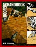 Roofers Handbook, Johnson, William E., 0910460175