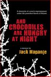 And Crocodiles Are Hungry at Night, Mapanje, Jack, 0956240178