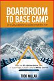 Boardroom to Base Camp, Todd Millar, 1613430175