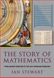 Story of Mathematics, Stewart, Ian, 1847240178