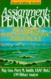 Assignment - Pentagon : The Insider's Guide to the Potomac Puzzle Palace, Smith, Perry M., 0028810171