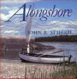Alongshore, Stilgoe, John R., 0300060173