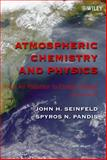 Atmospheric Chemistry and Physics : From Air Pollution to Climate Change, Seinfeld, John H. and Pandis, Spyros N., 0471720178