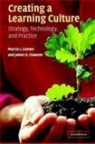 Creating a Learning Culture : Strategy, Technology, and Practice, , 0521830176