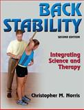 Back Stability : Integrating Science and Therapy, Norris, Christopher M., 0736070176
