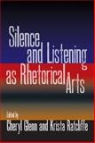 Silence and Listening as Rhetorical Arts 9780809330171