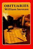 Obituaries, Saroyan, William, 0916870170
