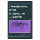 Two Dimensional Spline Interpolation Algorithms, Spath, Helmuth, 1568810172
