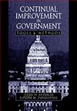 Continual Improvement in Government : Tools and Methods, Koehler, Jerry W. and Pankowski, Joseph M., 1574440179