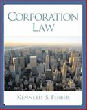 Corporation Law, Ferber, Kenneth S., 0130840173