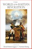 The World of the Haitian Revolution, , 0253220173