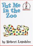 Put Me in the Zoo, Robert Lopshire, 0394800176