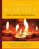The Book of Ayurveda, Judith Morrison, 0684800179