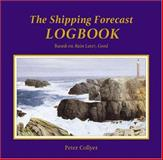 The Shipping Forecast Logbook, Collyer, Peter, 0713670177