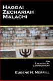 Haggai, Zech, Malachi -Exegetical Commentary 9780737500172