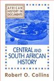 African History in Documents - Text and Readings : Central and South Africa, Collins, Robert O., 1558760172