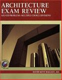 Architecture Exam Review, Solved Problems : Multiple-Choice Divisions, Ballast, David K., 1591260175