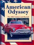American Odyssey : The 20th Century and Beyond, Nash, Gary B. and McGraw-Hill Staff, 0078600170