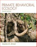 Primate Behavioral Ecology, Strier, Karen B., 0205790178