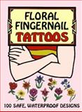 Floral Fingernail Tattoos, Charlene Tarbox, 048641017X