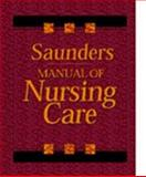 Saunders Manual of Nursing Care, Saunders, 0721650171