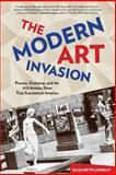The Modern Art Invasion