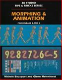 Morphing and Animation, Michele Bousquet, 0827370172