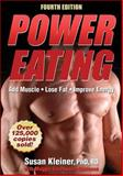 Power Eating-4th Edition, Susan Kleiner and Maggie Greenwood-Robinson, 1450430171