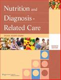 Nutrition and Diagnosis-Related Care, Escott-Stump, Sylvia, 1608310175