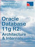 Oracle Database 11g R2 Architecture and Internals, Sideris Courseware Corp., 193693017X