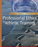 Professional Ethics in Athletic Training, Schlabach, Gretchen A. and Peer, Kimberly S., 0323040179