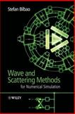 Wave and Scattering Methods for Numerical Simulation, Bilbao, Stefan, 0470870176