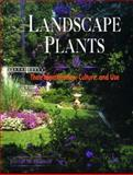 Landscape Plants : Their Identification, Culture and Use, Bridwell, Ferrell M., 0827360177