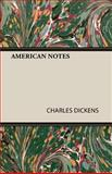 American Notes, Charles Dickens, 1408630176