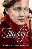 Mrs. Tuesday's Departure, Suzanne Elizabeth Anderson, 1484870174