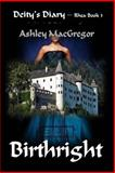 Rhea-3 Birthright, Ashley MacGregor, 1495210170