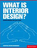 What Is Interior Design?, Graeme Brooker and Sally Stone, 288893017X