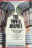 The Topical Josephus, Cleon L. Rogers, 0310230179