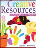 Creative Resources : Family, Food, and Plants, Herr, Judy and Libby-Larson, Yvonne R., 0766800172