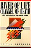River of Life, Channel of Death, Petersen, Keith, 1881090175
