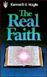 The Real Faith, Kenneth E. Hagin, 0892760176