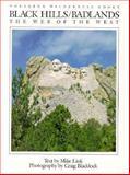 Black Hills - Badlands : The Web of the West, Link, Mike, 0896580172