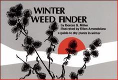 Winter Weed Finder, Dorcas S. Miller, 0912550171