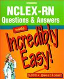 NCLEX-RN Practice : Questions and Answers Made Incredibly Easy, Springhouse Publishing Company Staff, 1582550174