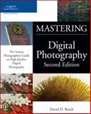 Mastering Digital Photography, Busch, David D., 1598630172