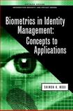 Biometric Technologies and Applications, Modi, Shimon K., 1608070174