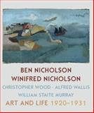 Ben Nicholson and Winifred Nicholson : Art and Life, Nicholson, Jovan and Barassi, Sebastiano, 1781300178