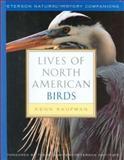 Lives of North American Birds, Kenn Kaufman, 0395770173